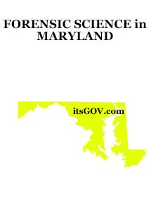 Forensic Science Degrees in Maryland